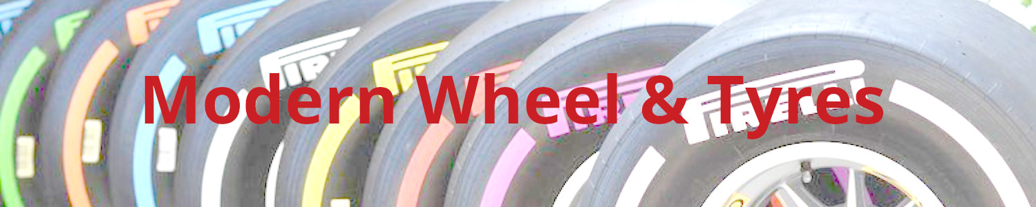 Modern Wheels and Tyres